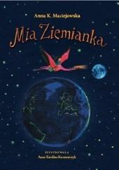 Okładka książki Mia Ziemianka Anna K. Maciejowska