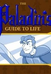 Okładka książki The Paladins Guide to Life Mason Williams