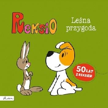 Okładka książki Reksio. Leśna przygoda Maria Szarf