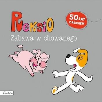 Okładka książki Reksio. Zabawa w chowanego Maria Szarf