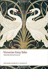 Okładka książki Victorian Fairy Tales Michael Newton