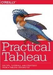 Okładka książki Practical Tableau. 100 Tips, Tutorials, and Strategies from a Tableau Zen Master Ryan Sleeper