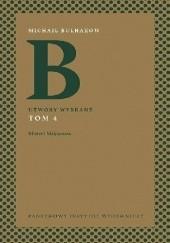 Okładka książki Utwory wybrane. Tom 4. Mistrz i Małgorzata Michaił Bułhakow