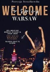 Okładka książki Welcome to Spicy Warsaw Patrycja Strzałkowska
