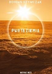 Okładka książki Pusta ziemia Bohdan Szymczak