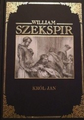 Okładka książki Król Jan William Shakespeare