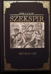 Okładka książki Henryk VIII William Shakespeare