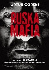 Okładka książki Ruska mafia Artur Górski