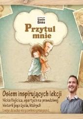 Okładka książki Przytul mnie Nick Vujicic