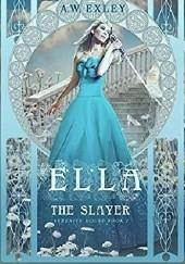 Okładka książki Ella, The Slayer Anita Exley