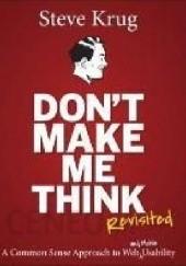Okładka książki Dont make me think, revisited: a common sense approach to web usability Steve Krug