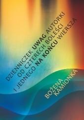 Okładka książki Dzienniczek uwag autorki od czterech boleści i jednego na końcu wiersza Bożena Kamionka