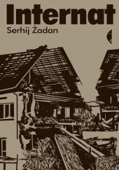 Okładka książki Internat Serhij Żadan