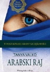Okładka książki Arabski raj Tanya Valko