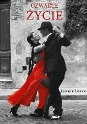 Okładka książki Czwarte życie Ludwik Loren