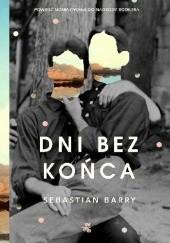 Okładka książki Dni bez końca Sebastian Barry