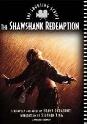 Okładka książki The Shawshank Redemption: The Shooting Script Stephen King