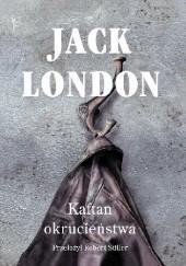 Okładka książki Kaftan okrucieństwa Jack London