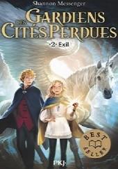 Okładka książki Gardiens des Cités Perdues. Exil Shannon Messenger