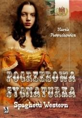 Okładka książki Pogrzebowa sygnaturka. Spaghetti Western Marek Pietrachowicz