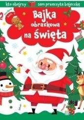 Okładka książki Bajka obrazkowa na święta Agnieszka Frączek