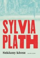 Okładka książki Szklany klosz Sylvia Plath