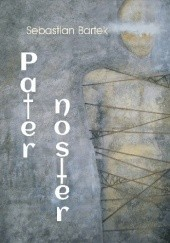 Okładka książki Pater noster Sebastian Bartek