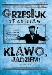 Okładka książki Klawo, jadziem! Stanisław Grzesiuk
