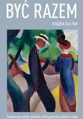 Okładka książki Być razem. Książka dla par Jesper Juul