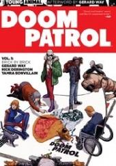 Okładka książki Doom Patrol, Volume 1: Brick by Brick Gerard Way,Nick Derington,Tamra Bonvillain