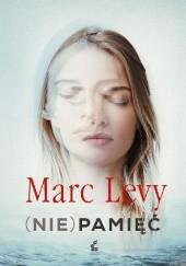 Okładka książki (Nie)pamięć Marc Levy