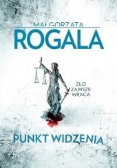Okładka książki Punkt widzenia Małgorzata Rogala