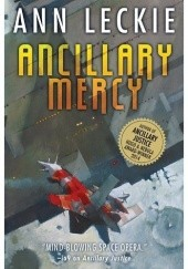 Okładka książki Ancillary Mercy Ann Leckie