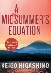 Okładka książki A midsummer's equation Keigo Higashino
