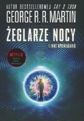 Okładka książki Żeglarze nocy i inne opowiadania George R.R. Martin