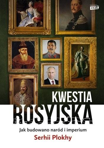 Okrojone imperium: rosyjski imperializm dawniej i dziś