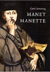 Okładka książki Manet Manette Carol Armstrong