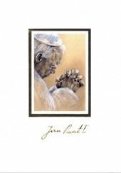 Okładka książki Jan Paweł II. Człowiek, Papież, Święty praca zbiorowa