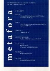 Okładka książki Metafora. Kwartalnik literacko-artystyczny nr 23 (104) Piotr Siemion,Krzysztof Zanussi,Urszula Kozioł,Jędrzej Soliński,Ryszard Grzywacz,Tadeusz Kuta,Kazimierz Pichlak,Ireneusz Staroń,Paulina Subocz