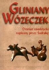 Okładka książki Gliniany wózeczek Śudraka