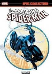 Okładka książki Amazing Spider-Man- Epic Collection- Venom Todd McFarlane,Steve Ditko,Tom DeFalco,David Michelinie,Mark Bagley,Roger Stern,Ann Nocenti
