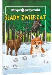 Okładka książki Ślady zwierząt Anna Paszkiewicz