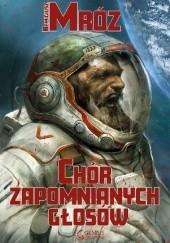 Okładka książki Chór zapomnianych głosów Remigiusz Mróz