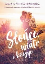 Okładka książki Słońce, wiatr i księżyc Agata Czykierda-Grabowska