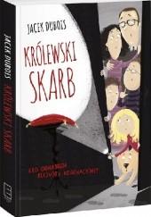 Okładka książki Królewski skarb. Kto odnajdzie klejnoty koronacyjne? Jacek Dubois