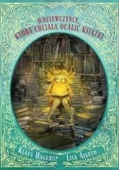 Okładka książki O dziewczynce, która chciała ocalić książki Klaus Hagerup,Lisa Aisato