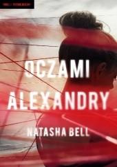 Okładka książki Oczami Alexandry Natasha Bell
