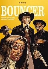 Okładka książki Bouncer - Przeklęte złoto / Smoczy grzbiet Francois Boucq