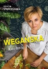 Okładka książki Wegańska Kuchnia Polska Edyta Stępczyńska