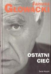 Okładka książki Ostatni cieć Janusz Głowacki